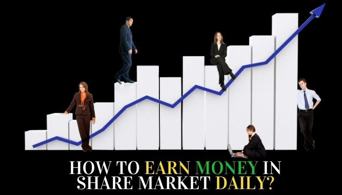 How to earn money in stock market daily