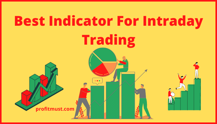 Best Indicator for Intraday Trading