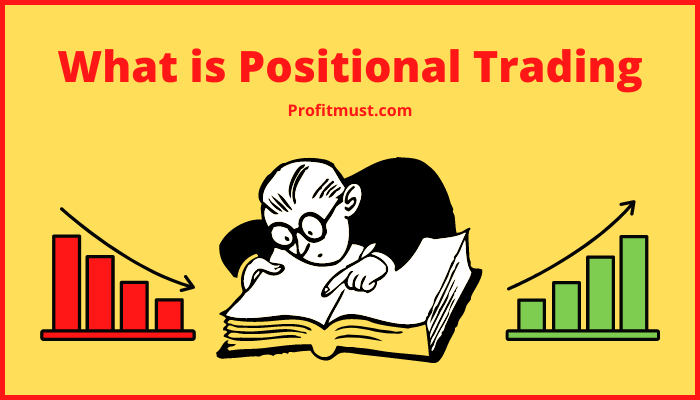 Positional Trading Means