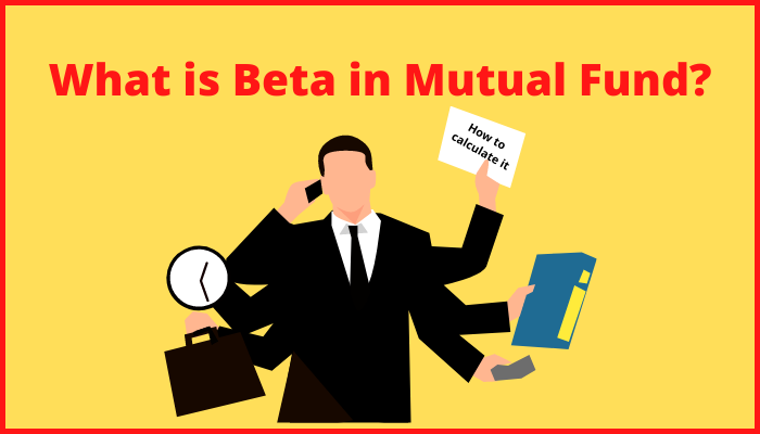 What is Beta in Mutual Fund