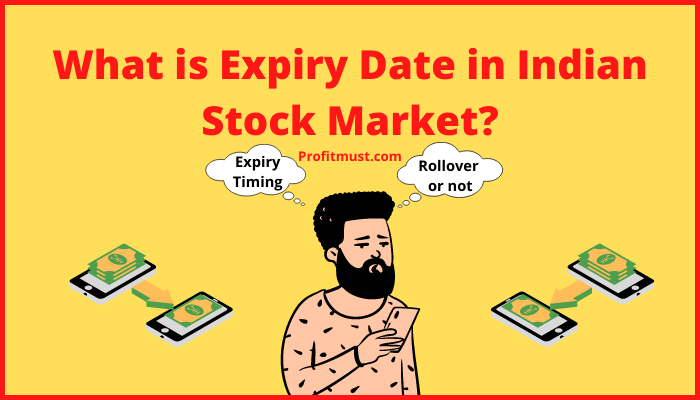 What is Expiry Date in Indian Stock Market