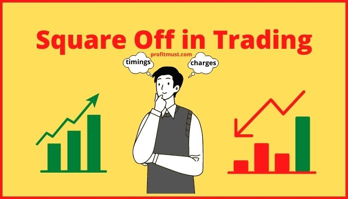 Square Off in Trading
