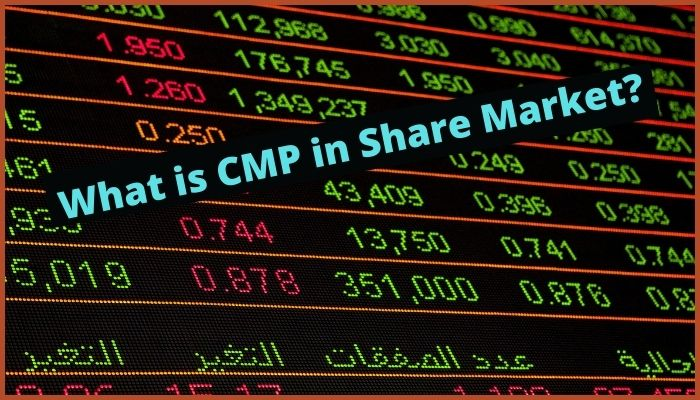 What is CMP in Share Market