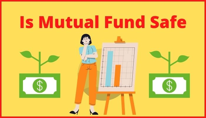 Is Mutual Fund Safe