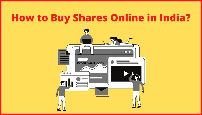 How to Buy Shares Online in India