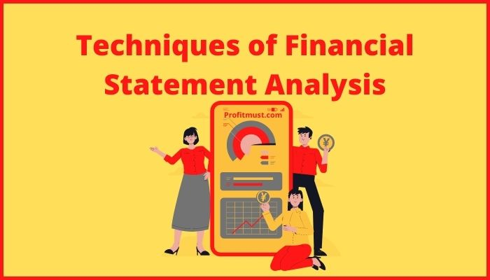 Techniques of Financial Statement Analysis